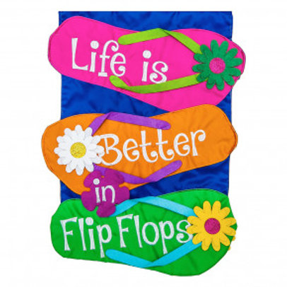 """Life is Better in Flip Flops"" Flag"