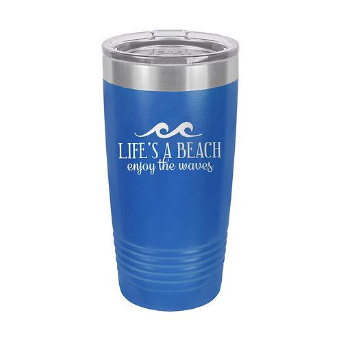 20 oz Tumbler- Life's a Beach