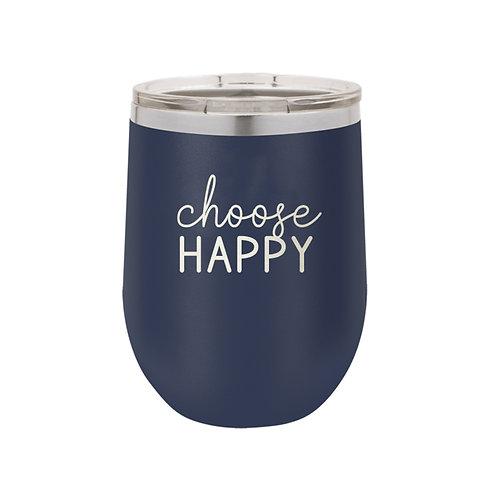 12 oz Tumbler- Choose Happy