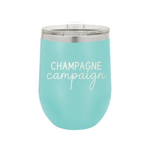12 oz Tumbler- Champagne Campaign