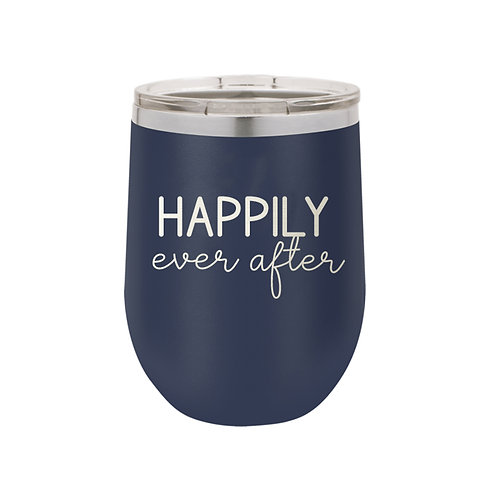 12 oz Tumbler- Happily Ever After