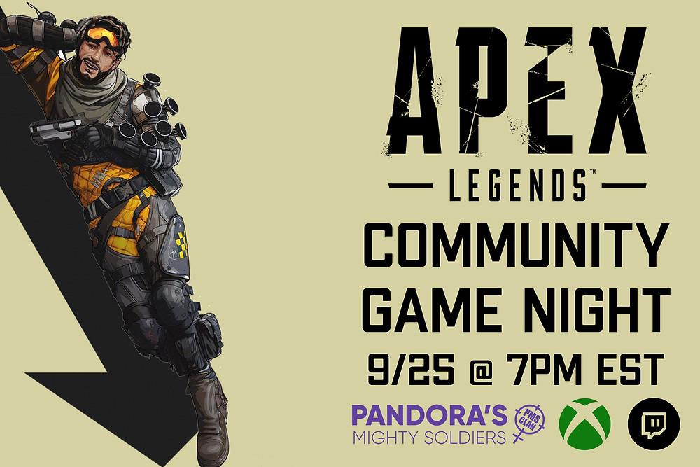 Sept. 25th -Apex Legends Xbox @ 7 PM EST