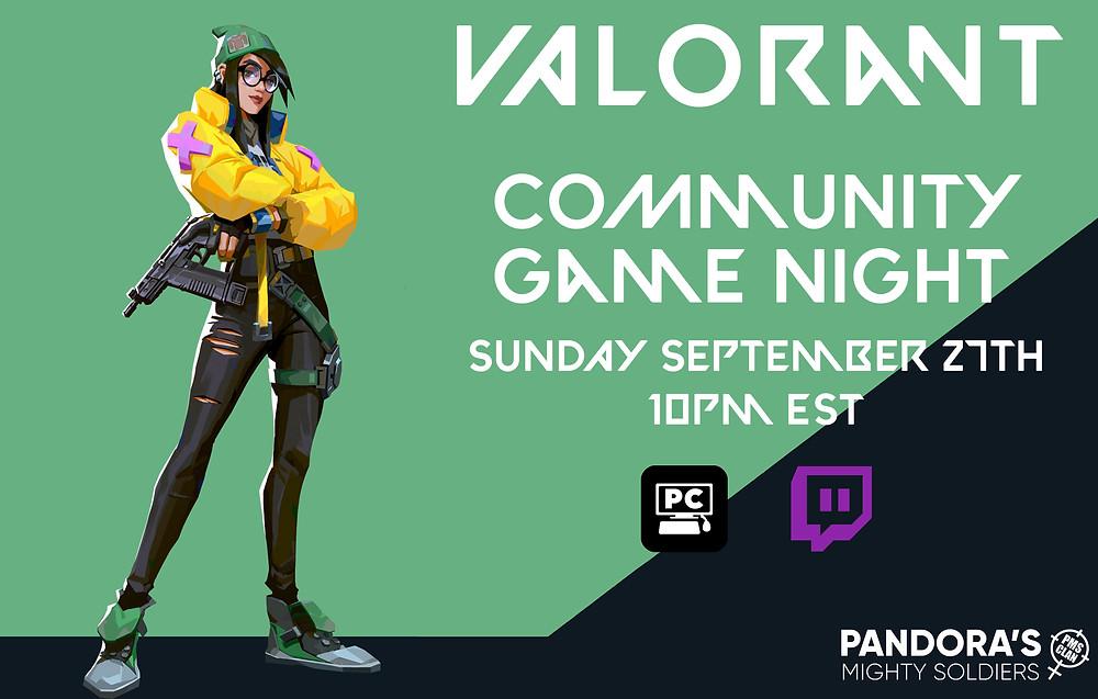 Sept. 27th -Valorant PC @ 10 PM EST