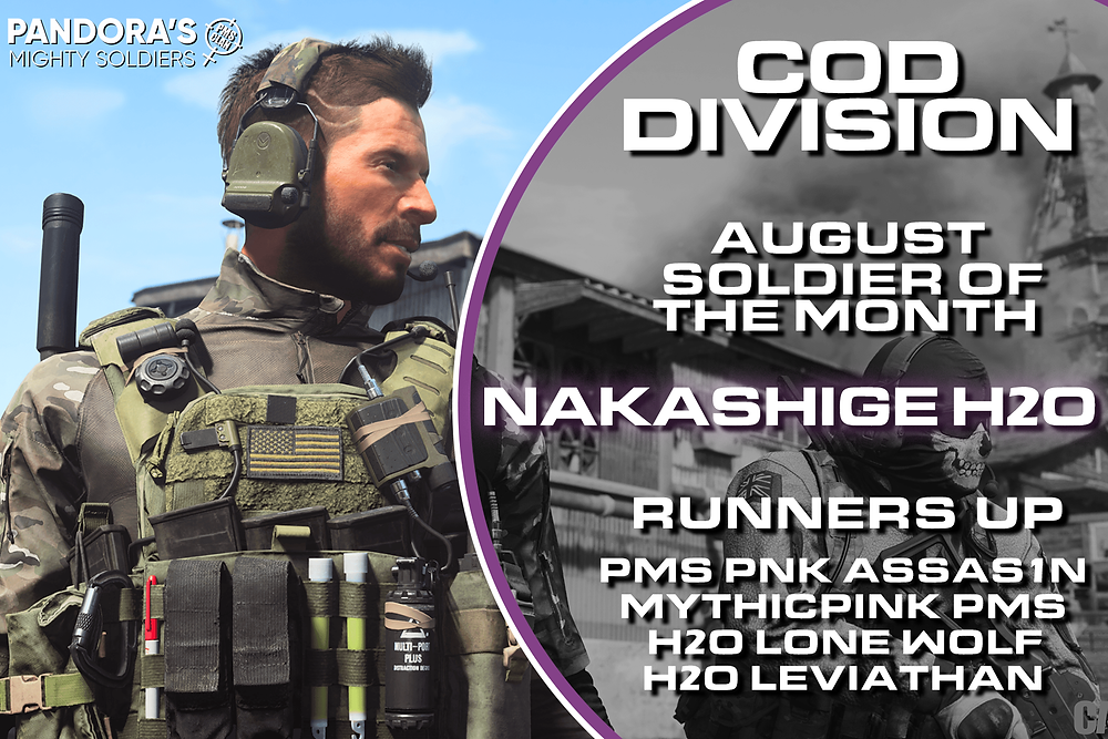 Call of Duty Soldier of the Month: Nakashige H2O! Nakashige H2O is new to the division, but he's a good player and can be pretty easy going.