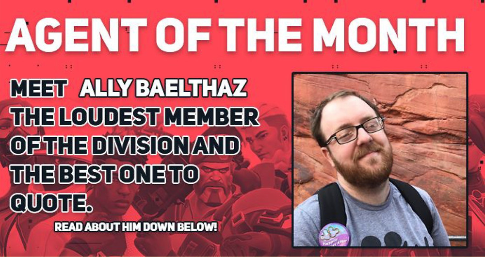 Valorant PC Division Agent of the Month: ALLY Baelthaz is the loudest member of the division and the best one to quote.