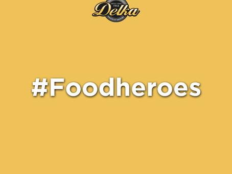 #Foodheroes @ DELKA