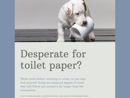 Desperate for toilet paper? The crime isn't worth the time.