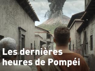 Film en compétition : Les dernières heures de Pompéi