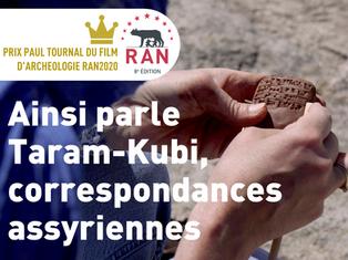 Film en compétition : Ainsi parle Taram-Kubi, correspondances assyriennes