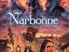 BD en compétition : Narbonne Tome 1 Des Elisyques au Prince noir