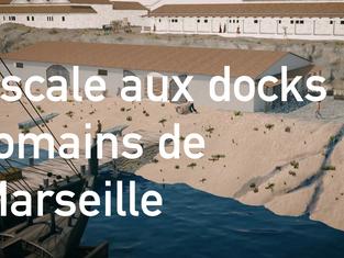 [RAN 2021] Film - Escale aux Docks romains de Marseille