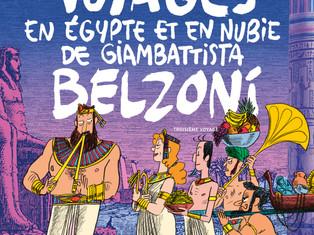 BD en compétition : Voyages en Egypte et en Nubie de Giambattista Belzoni