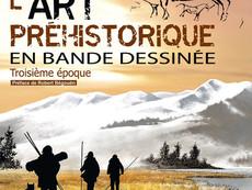 BD en compétition : L'art préhistorique en bande dessinée 3ème époque Le Magdalénien