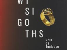 [Compétition livre 2021] - Wisigoths, Rois de Toulouse