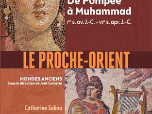 [Compétition livre 2021] - Le Proche-Orient, De Pompée à Muhammad