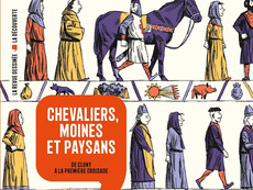 [Compétition BD 2021] - Chevalier, Moines et paysans de Cluny à La première croisade