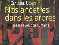 [Compétition livre 2021] - Nos ancêtres dans les arbres, Penser l'évolution humaine