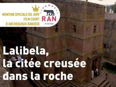 Film en compétition : Lalibela, la citée creusée dans la  roche