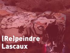 Film hors compétition : (Re)peindre Lascaux