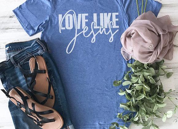 LOVE LIKE JESUS