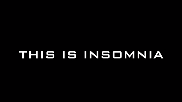 This Is Insomnia - Opening VT