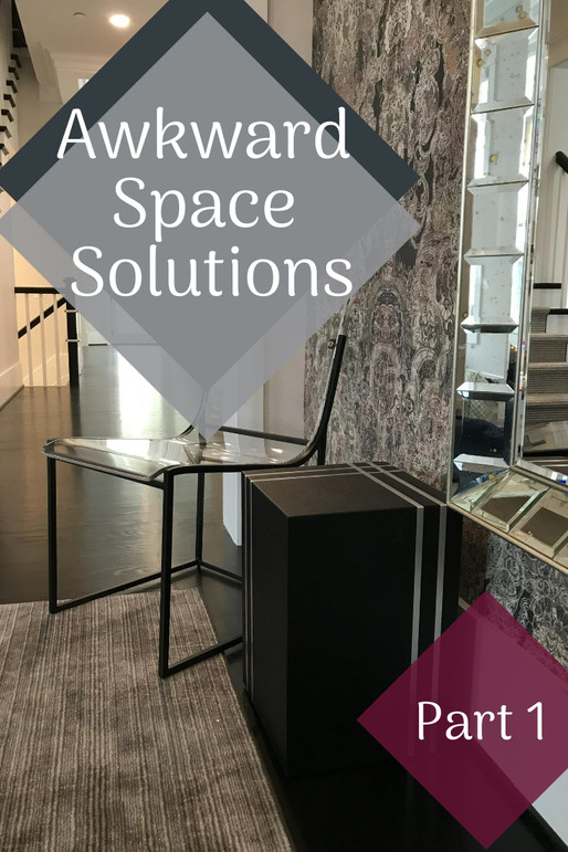 SMART SOLUTIONS FOR AWKWARD SPACES (Part 1)