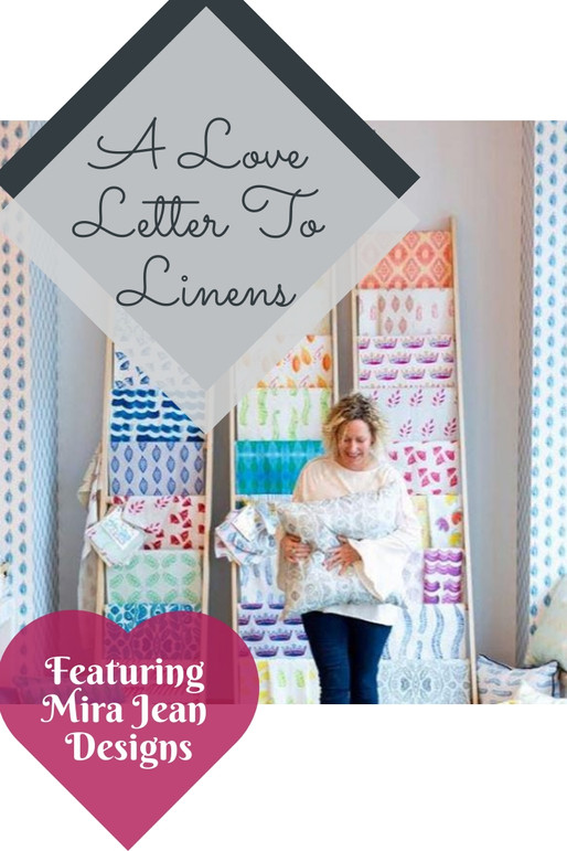 A LOVE LETTER TO LINENS: FEATURING MIRA JEAN DESIGNS