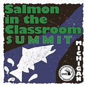 Department of Natural Resources Salmon in the Classroom SUMMIT