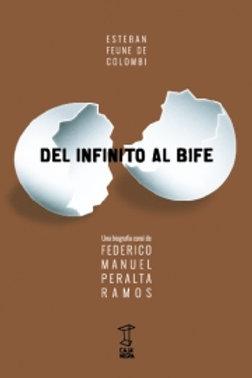 Del infinito al bife - Federico Manuel Peralta Ramos - Caja negra