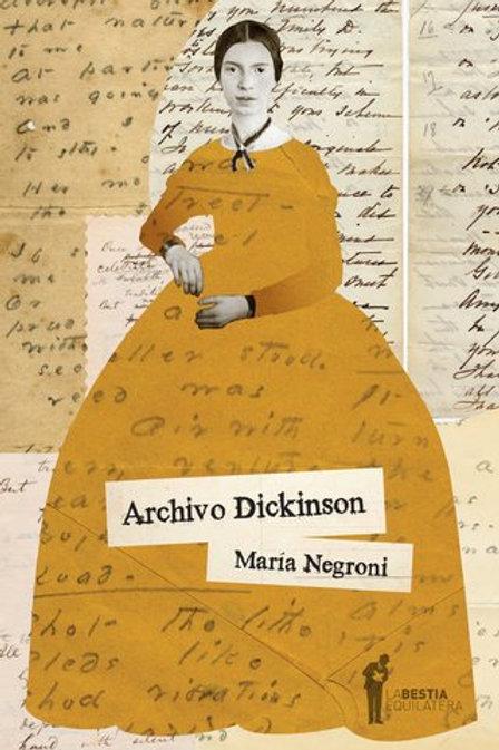 Archivo Dickinson - María Negroni - La bestia equilátera