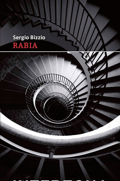 Rabia  - Sergio Bizzio - Interzona