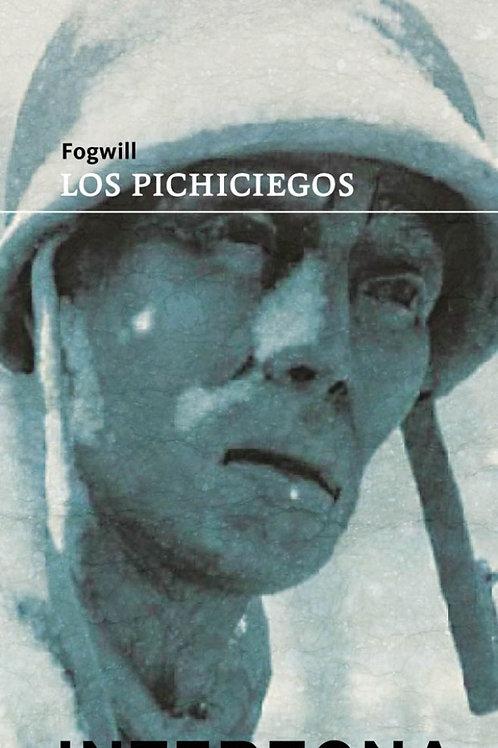 Los Pichiciegos - Fogwill - Interzona