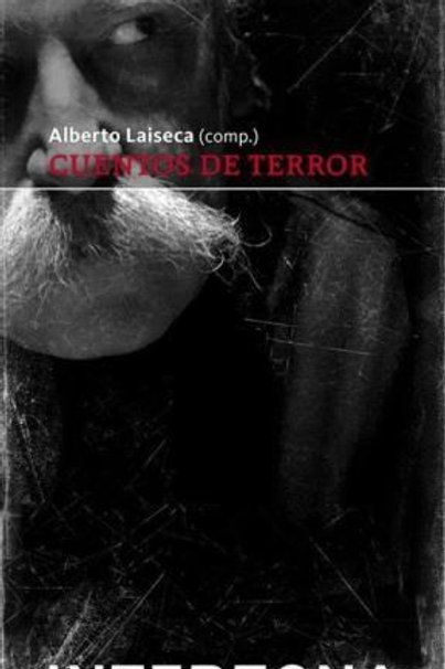 Cuentos de terror - Alberto Laiseca - Interzona