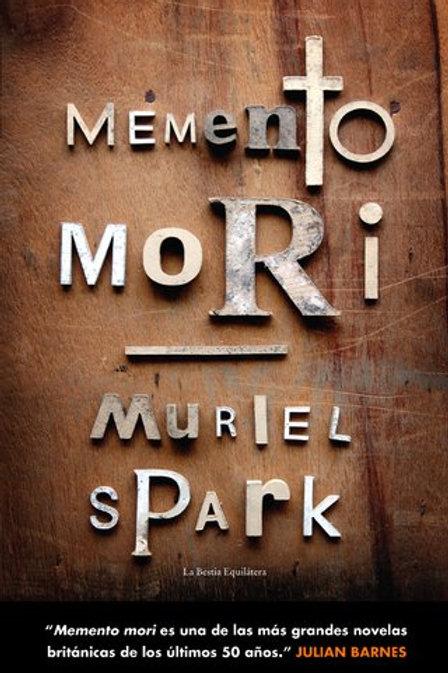 Memento mori - Muriel Spark - La bestia equilátera