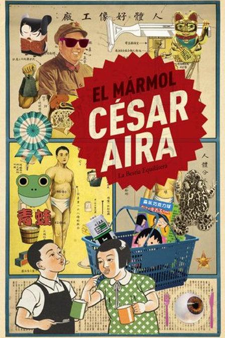 El mármol - César Aira - La bestia equilátera