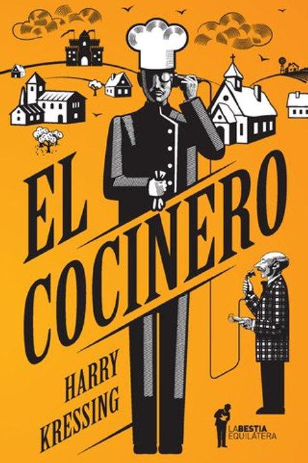 El cocinero - Harry Kressing - La bestia equilátera