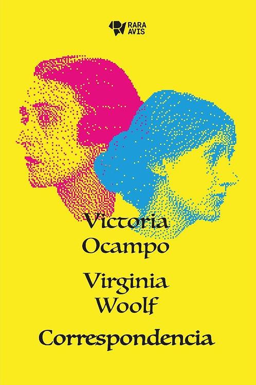 Correspondencia Ocampo - Woolf - Rara Avis