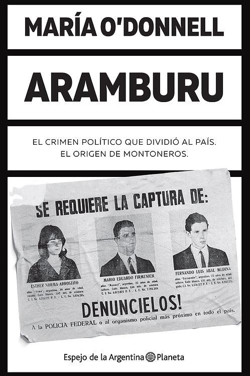 Aramburu - María O'Donell - Planeta