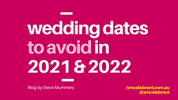 Wedding dates to avoid in 2021 & 2022