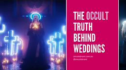 The occult truth behind weddings