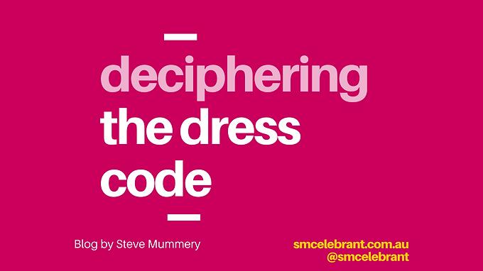 Deciphering the Dress Code For Weddings