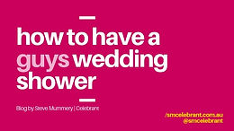 How to have a wedding shower...if you're guys