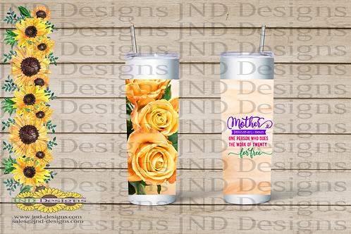 Mother's Day Series Tumbler - Rose Mother Does the Work of 20