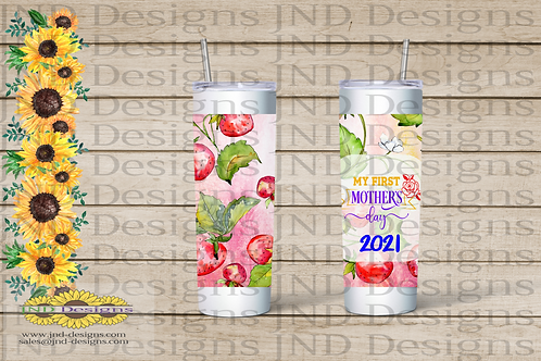 Mother's Day Series Tumbler - Strawberry My First Mother's Day