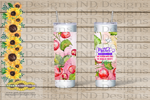 Mother's Day Series Tumbler - Strawberry Mother Does the Work of 20
