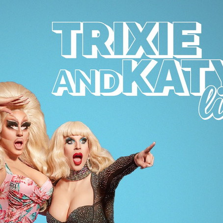 Trixie and Katya are Going UNHhhh-round the U.S.