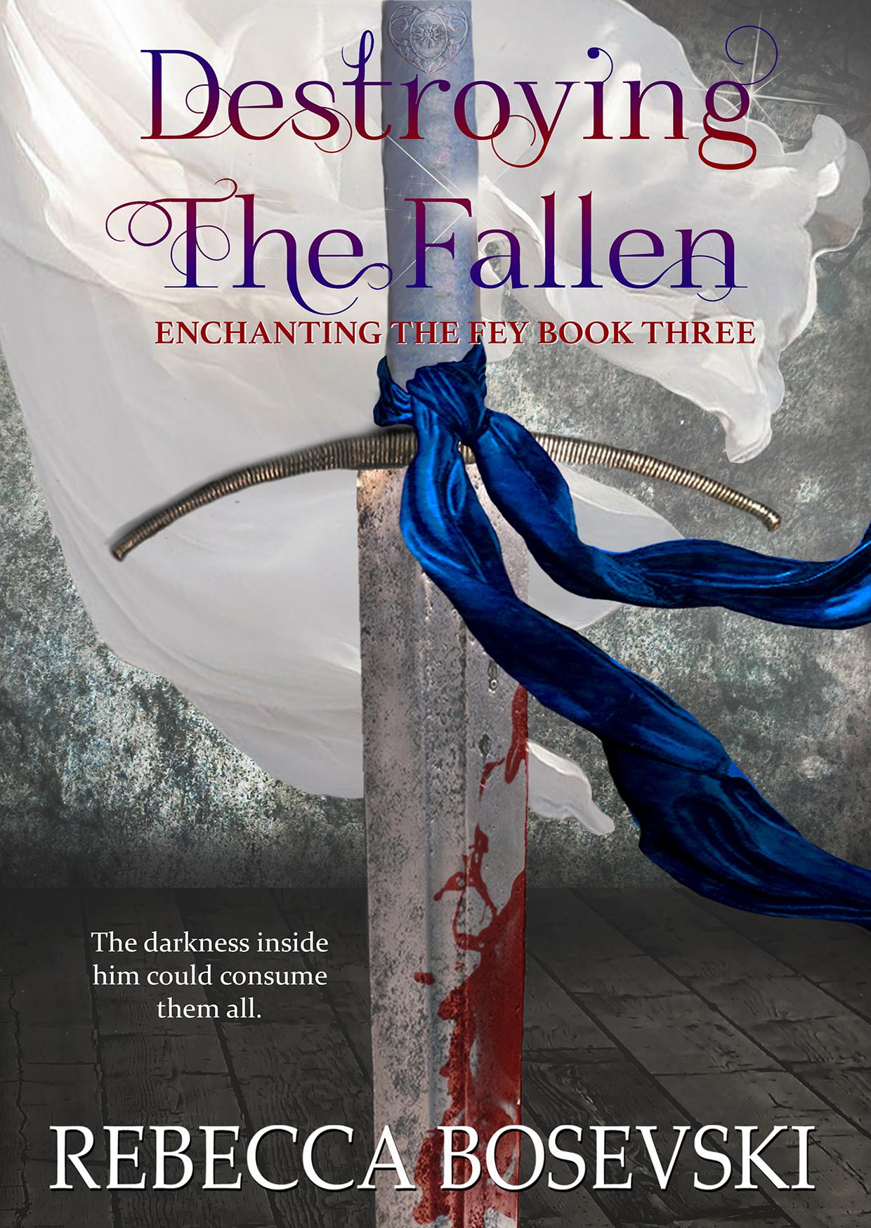 Destroying the Fallen