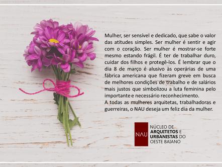 NAU deseja um Feliz Dia Internacional da Mulher