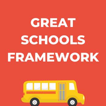 GREAT SCHOOLS FRAMEWORK.png
