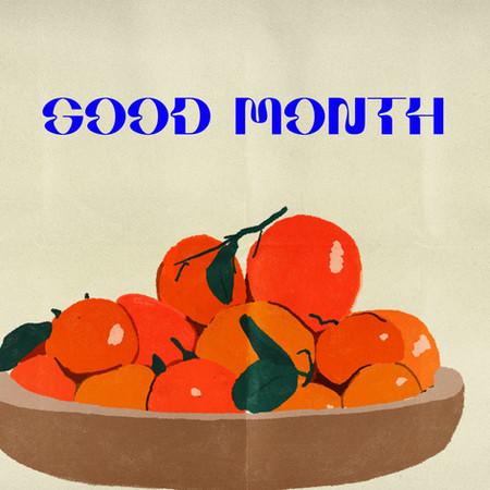 GOOD MONTH